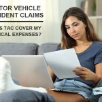 Will TAC pay for my medical expenses as a result of injuries sustained in a motor vehicle accident?
